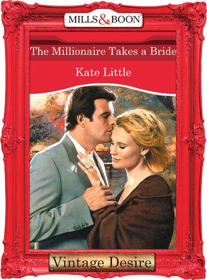 Фото - Kate Little The Millionaire Takes A Bride cd hugh laurie didn t it rain