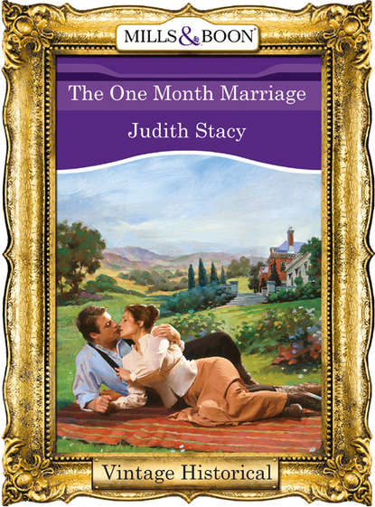 Judith Stacy The One Month Marriage