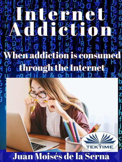 Juan Moisés De La Serna Internet Addiction juan moisés de la serna el secreto oculto de los sumerios