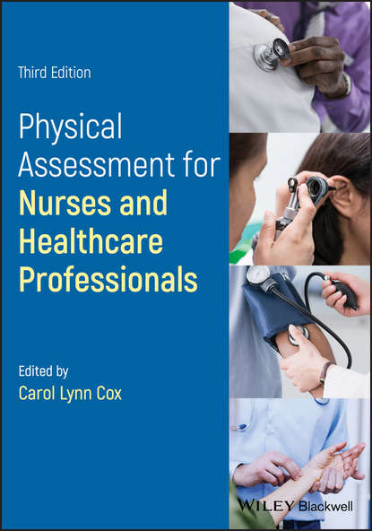 Carol Cox L. Physical Assessment for Nurses and Healthcare Professionals