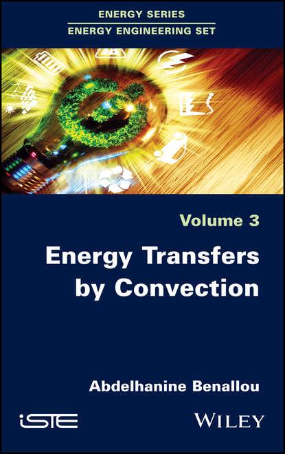 Abdelhanine Benallou Energy Transfers by Convection the convection heater resanta ok 1000