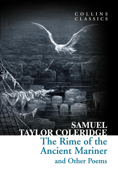 Фото - Samuel Taylor Coleridge The Rime of the Ancient Mariner and Other Poems coleridge s the rime of the ancient mariner
