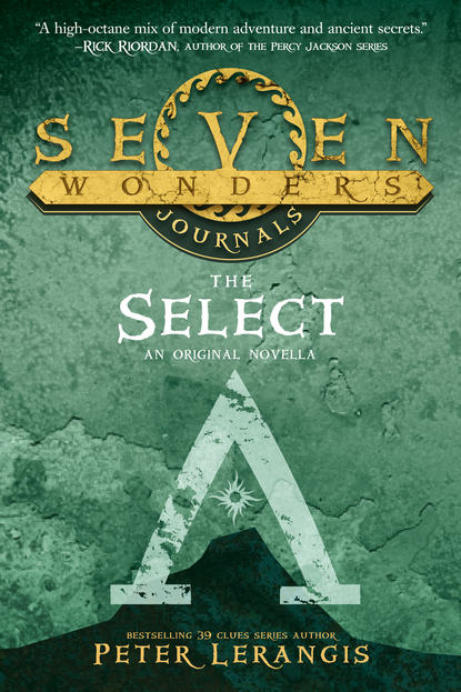 Peter Lerangis Seven Wonders Journals 1: The Select rjd2 rjd2 the colossus