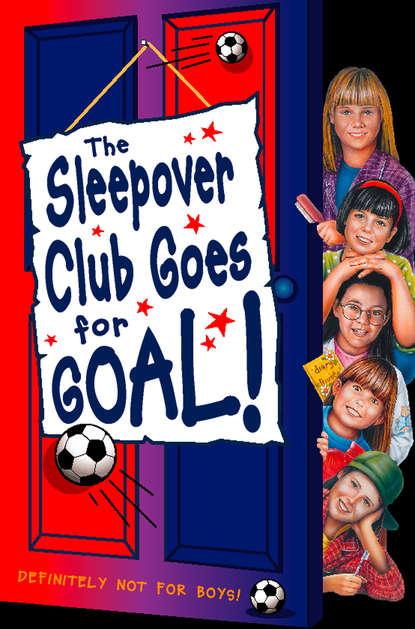 Fiona Cummings Sleepover Club Goes For Goal! недорого