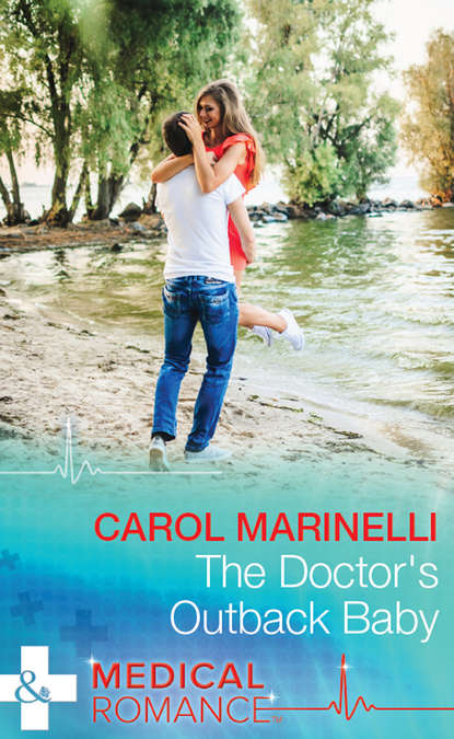CAROL MARINELLI The Doctor's Outback Baby carol marinelli doctor at the chatsfield