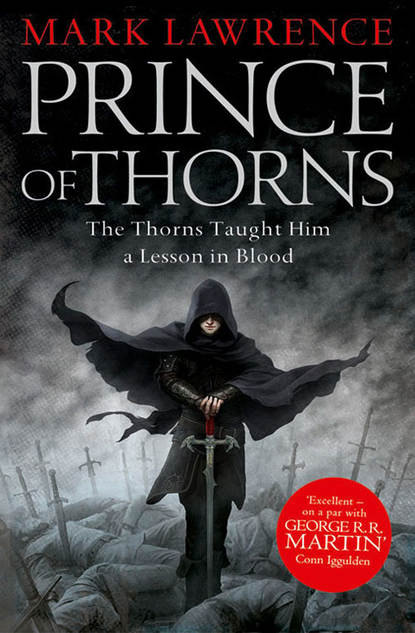Mark Lawrence Prince of Thorns jackson jones and the puddle of thorns