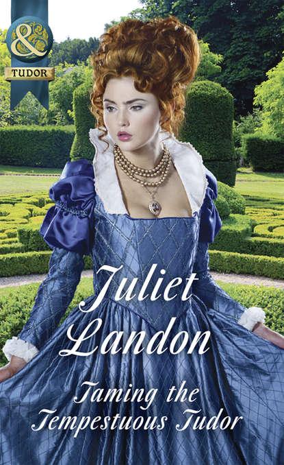Juliet Landon Taming The Tempestuous Tudor juliet landon captive of the viking