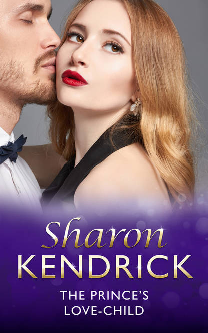 Sharon Kendrick The Prince's Love-Child sharon kendrick seize the day