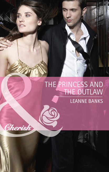 Leanne Banks The Princess and the Outlaw leanne banks the secretary and the millionaire