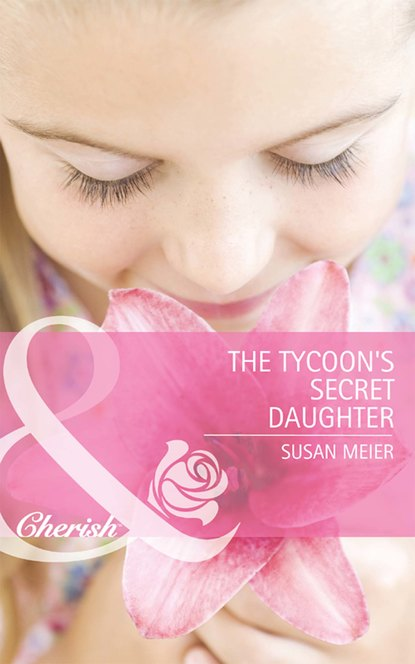 SUSAN MEIER The Tycoon's Secret Daughter susan meier head over heels for the boss the donovan brothers book 3 unabridged