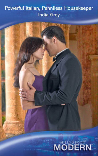 cathy williams hired for the boss s bedroom India Grey Powerful Italian, Penniless Housekeeper