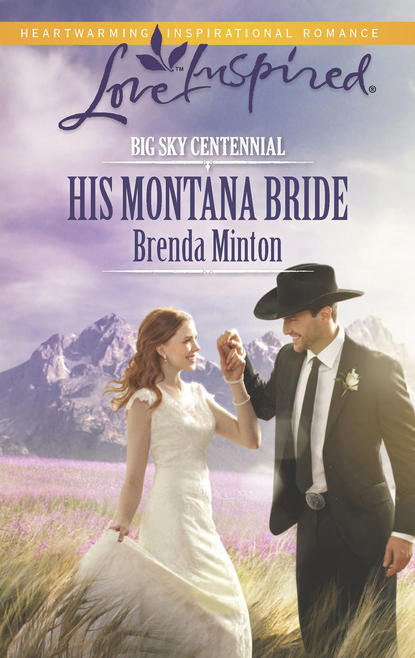 Brenda Minton His Montana Bride rebecca campbell the favours and fortunes of katie castle