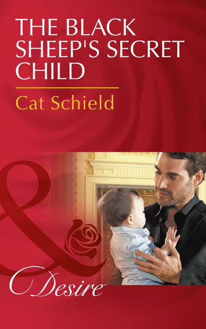 Cat Schield The Black Sheep's Secret Child rosie lewis broken a traumatised girl her troubled brother their shocking secret