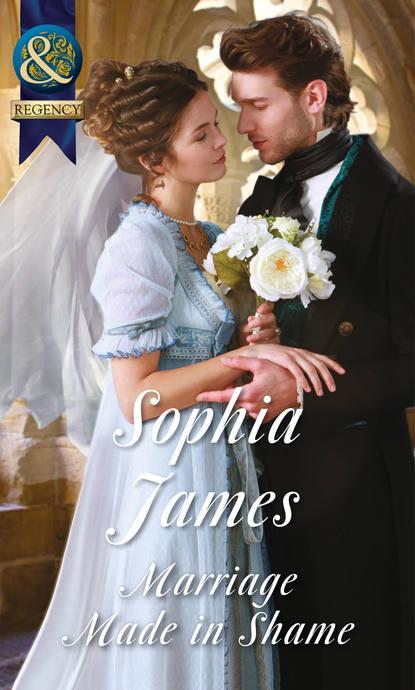 Sophia James Marriage Made in Shame sophia james marriage made in rebellion