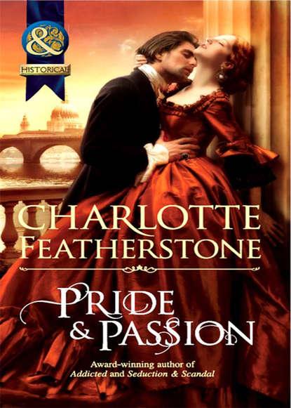 Charlotte Featherstone Pride & Passion недорого