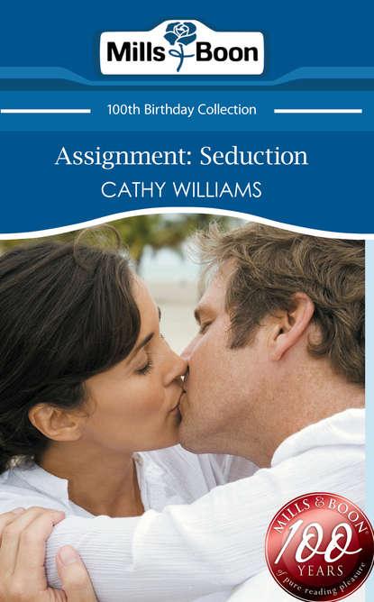 Cathy Williams Assignment: Seduction недорого