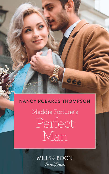 Фото - Nancy Thompson Robards Maddie Fortune's Perfect Man nancy robards thompson falling for fortune