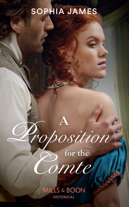 Sophia James A Proposition For The Comte sophia james marriage made in rebellion