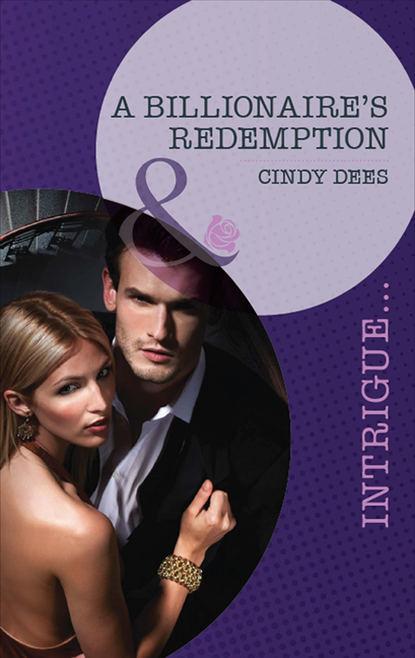 Cindy Dees A Billionaire's Redemption cindy dees special forces the recruit