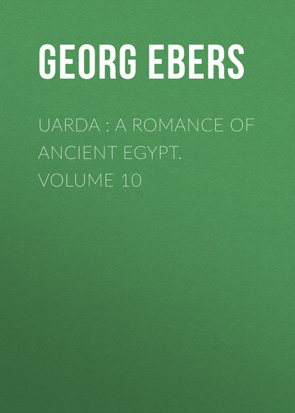 Фото - Georg Ebers Uarda : a Romance of Ancient Egypt. Volume 10 a franchomme romance op 10