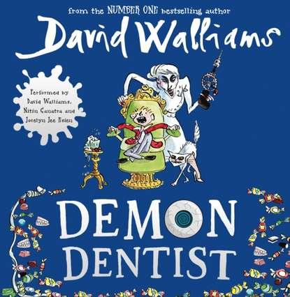 Фото - David Walliams Demon Dentist david walliams ratburger