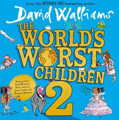 Фото - David Walliams World's Worst Children 2 david walliams ratburger