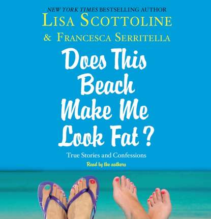 Lisa Scottoline For Your Information: A e;Does This Beach Make Me Look Fate; Essay janet e tobitt sing me your song