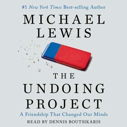 Майкл Льюис Undoing Project fifth risk undoing democracy