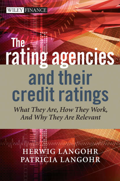 Herwig Langohr The Rating Agencies and Their Credit Ratings credit rating agencies