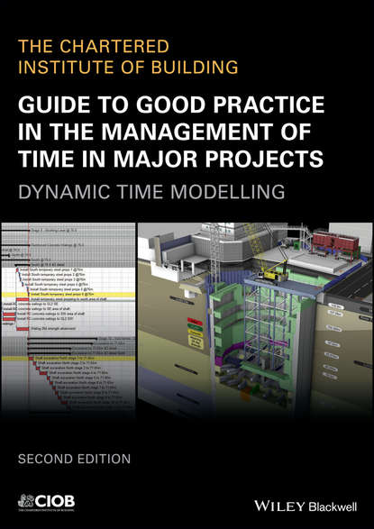CIOB (The Chartered Institute of Building) Guide to Good Practice in the Management of Time in Major Projects jeffrey pinto k cost and value management in projects