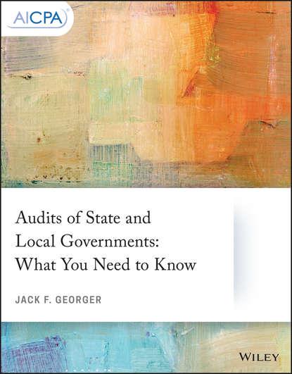 Группа авторов Audits of State and Local Governments недорого