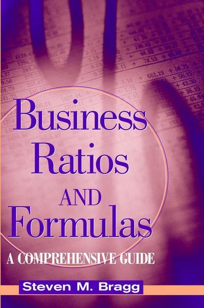 Фото - Группа авторов Business Ratios and Formulas william j rothwell performance consulting applying performance improvement in human resource development