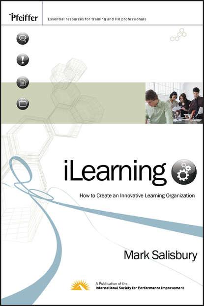 Группа авторов iLearning learning in workplace