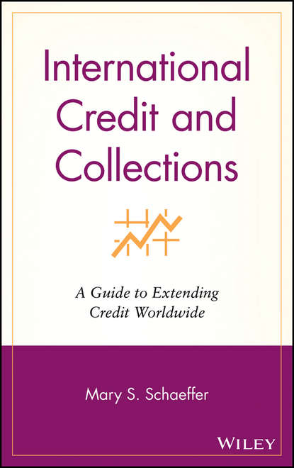 Группа авторов International Credit and Collections zimmerman t j credits and collections the work and scope of the credit department foreign credits and collections systems for all needs