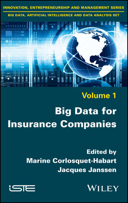 Jacques Janssen Big Data for Insurance Companies tony boobier analytics for insurance the real business of big data