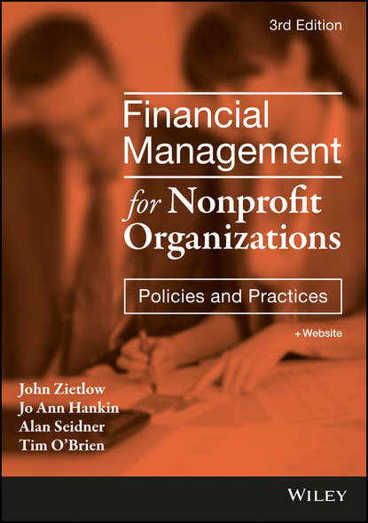Фото - John Zietlow Financial Management for Nonprofit Organizations david sr grau buying selling and valuing financial practices the fp transitions m