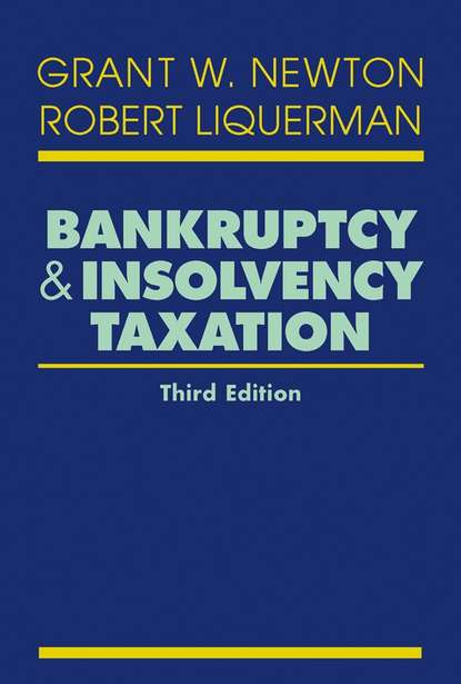 basics and principles of taxation Robert Liquerman Bankruptcy and Insolvency Taxation