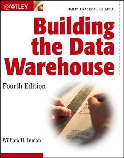 Группа авторов Building the Data Warehouse building the operational data store