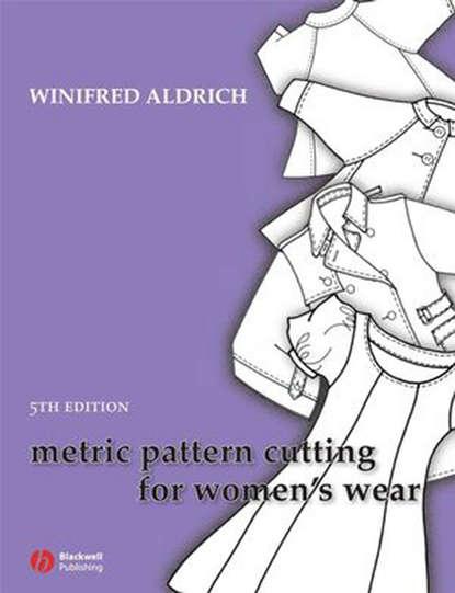 Группа авторов Metric Pattern Cutting for Women's Wear metric pattern cutting for children s wear and babywear