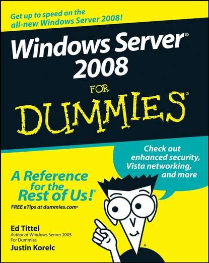 Ed Tittel Windows Server 2008 For Dummies ed tittel xml for dummies