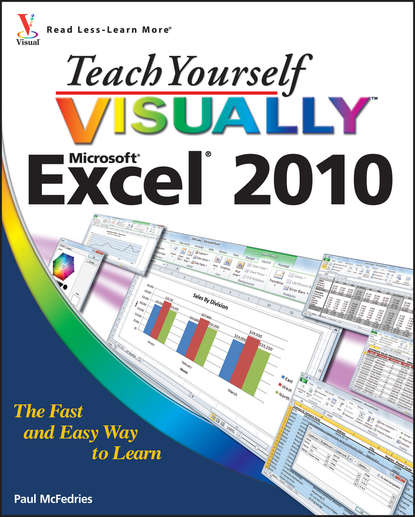 McFedries Teach Yourself VISUALLY Excel 2010 irfan alli how to get the most out of school