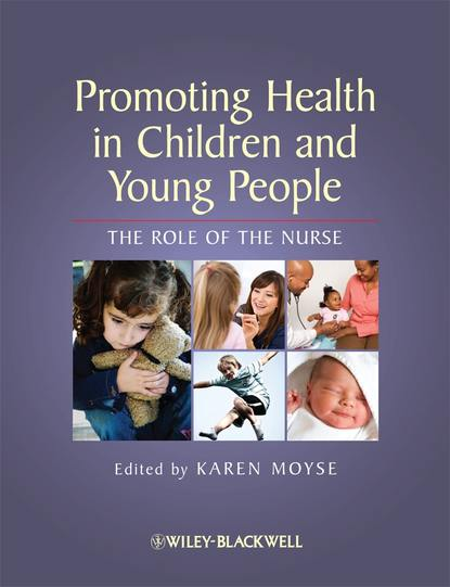 Группа авторов Promoting Health in Children and Young People brykczynska gosia m ethical and philosophical aspects of nursing children and young people