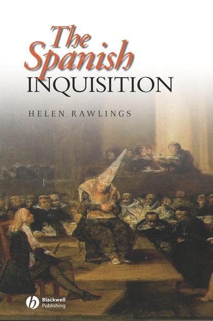Группа авторов The Spanish Inquisition william walton an expose on the dissentions of spanish america