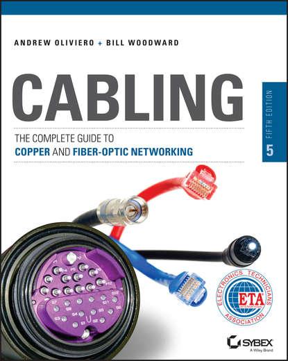 bill woodward fiber optics installer and technician guide Andrew Oliviero Cabling