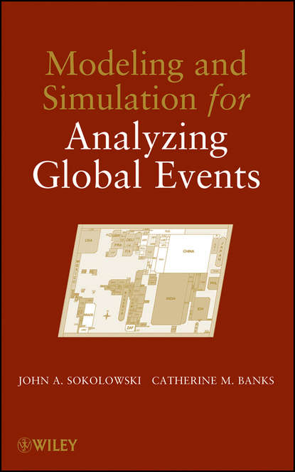 John Sokolowski A. Modeling and Simulation for Analyzing Global Events dac nhuong le network modeling simulation and analysis in matlab