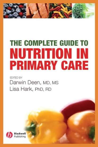 Darwin Deen The Complete Guide to Nutrition in Primary Care george abu jarur nutrition and woman beauty