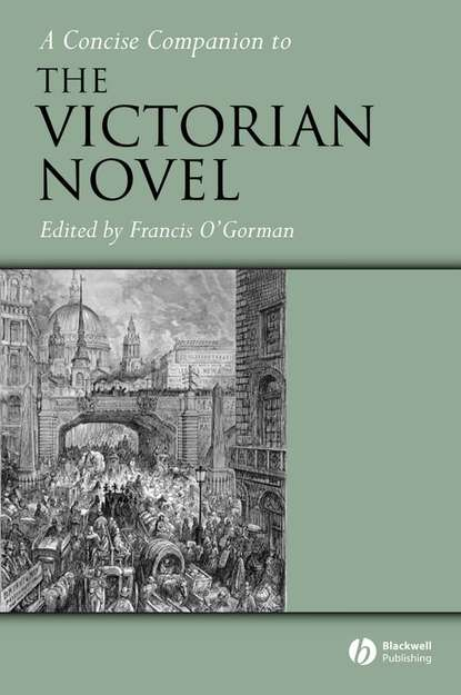 Группа авторов A Concise Companion to the Victorian Novel valentine cunningham victorian poets a critical reader