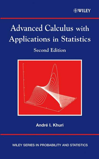 Группа авторов Advanced Calculus with Applications in Statistics группа авторов applications of statistics to industrial experimentation