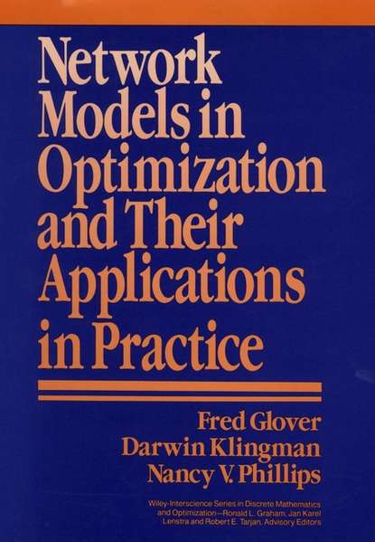 Fred Glover Network Models in Optimization and Their Applications in Practice недорого