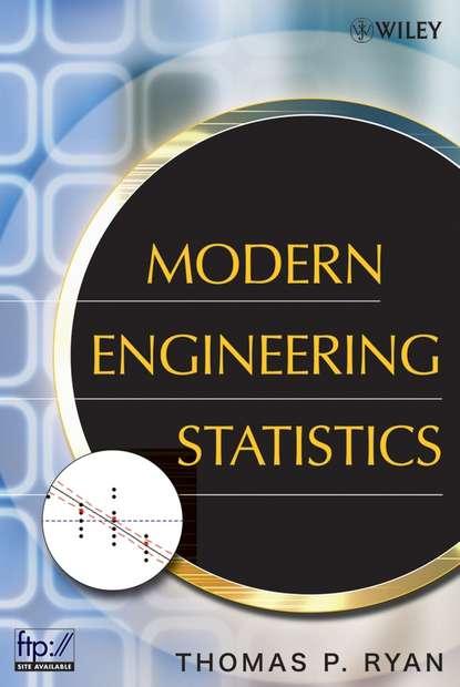 Группа авторов Modern Engineering Statistics группа авторов applications of statistics to industrial experimentation